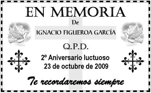 In Lovin Memory of Ignacio Figueroa Garcia